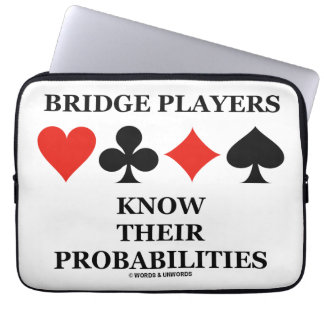Bridge Players Know Their Probabilities Card Suits Laptop Sleeve