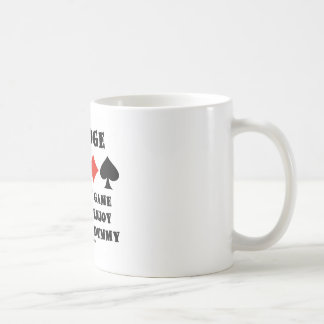 Bridge The Only Game Where I Enjoy Being The Dummy Classic White Coffee Mug