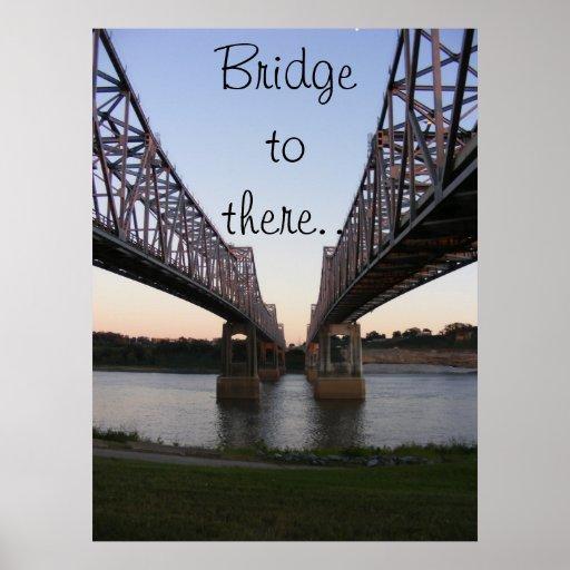 Bridge to there... print