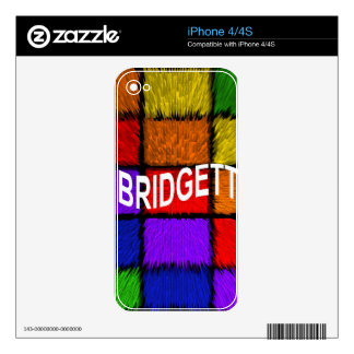 BRIDGETT ( female names ) Decal For The iPhone 4S