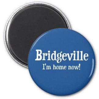 Bridgeville, Delaware: I'm home now! 2 Inch Round Magnet
