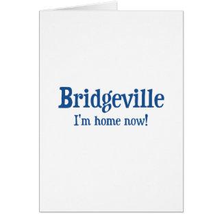 Bridgeville, Delaware: I'm home now! Card