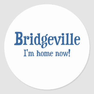 Bridgeville, Delaware: I'm home now! Classic Round Sticker