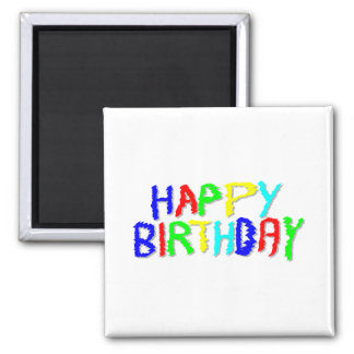Bright and Colorful. Happy Birthday. 2 Inch Square Magnet
