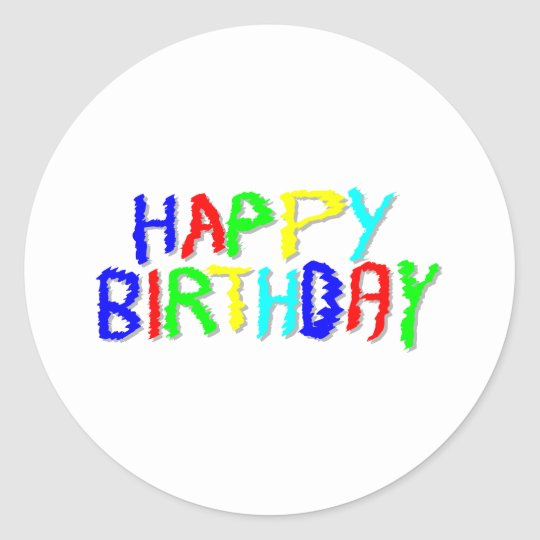 Bright and Colorful. Happy Birthday. Classic Round Sticker
