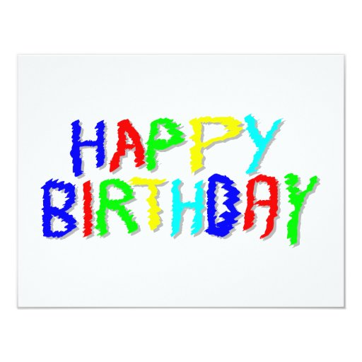 Bright and Colorful. Happy Birthday. 4.25x5.5 Paper Invitation Card