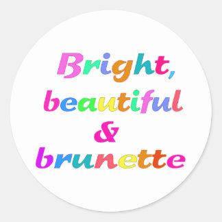 Bright Beautiful Brunette Round Stickers