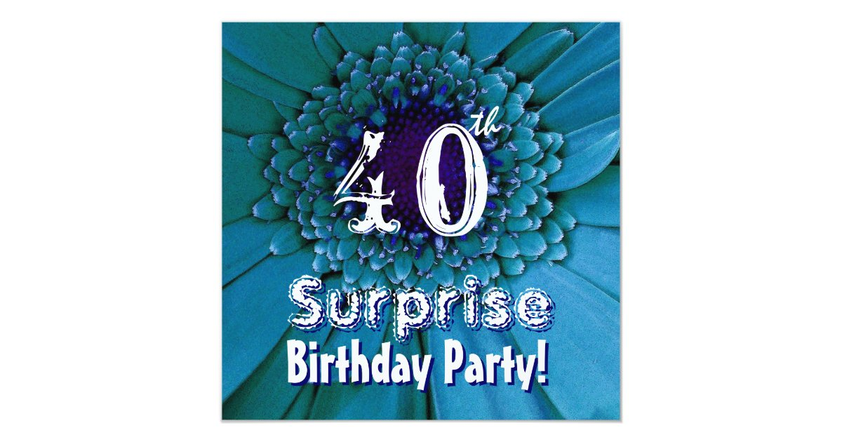bright blue daisy 40th surprise birthday template card zazzle. Black Bedroom Furniture Sets. Home Design Ideas