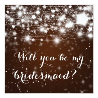 Bright Brown | Stars Will You Be My Bridesmaid Card