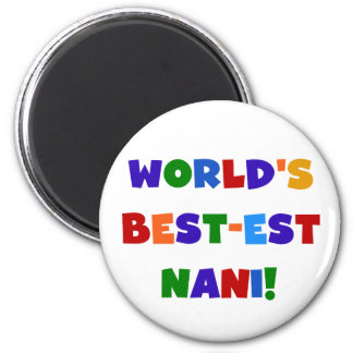 Bright Colors Best-est Nani T-shirts and Gifts Magnet
