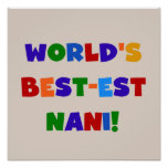 Bright Colors Best-est Nani T-shirts and Gifts Posters