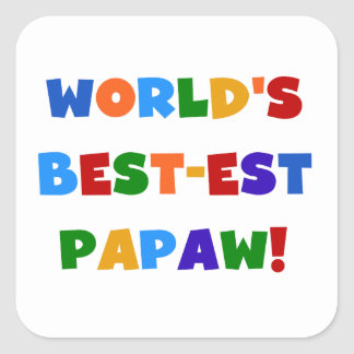 Bright Colors Best-est Papaw Tshirts and Gifts Square Sticker