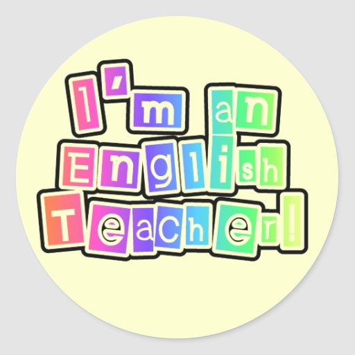 Bright Colors English Teacher Tshirts and Gifts Round Stickers