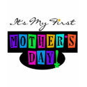 Bright Colors First Mother's Day T-shirts and Gift shirt