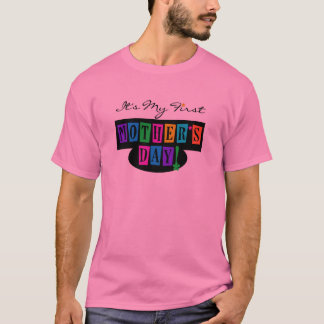 Bright Colors First Mother's Day T-shirts and Gift