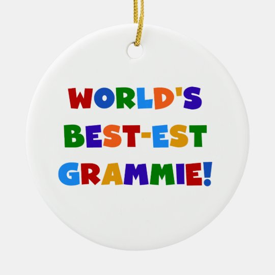 Bright Colors World's Best-est Grammie Gifts Ceramic Ornament