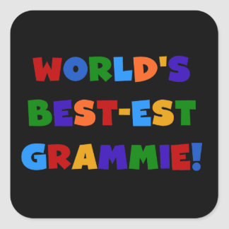 Bright Colors World's Best-est Grammie Gifts Square Sticker