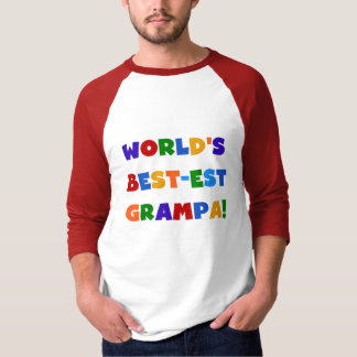 Bright Colors World's Best-est Grampa Gifts T-Shirt