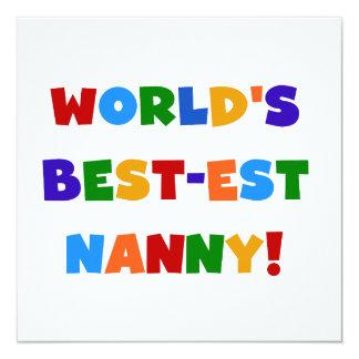 Bright Colors World's Best-est Nanny Gifts 5.25x5.25 Square Paper Invitation Card
