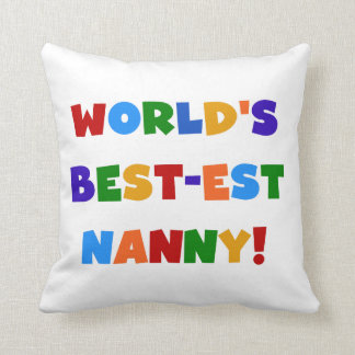 Bright Colors World's Best-est Nanny Gifts Pillow