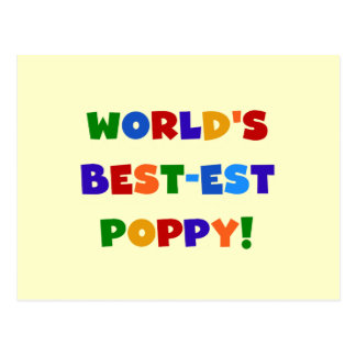 Bright Colors World's Best-est Poppy Gifts Postcard