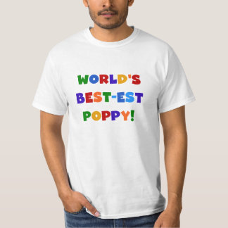Bright Colors World's Best-est Poppy Gifts T-Shirt