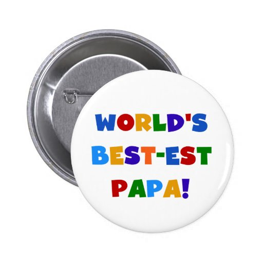 Bright Colors World's Best Papa Tshirts and Gifts Button