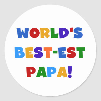 Bright Colors World's Best Papa Tshirts and Gifts Classic Round Sticker