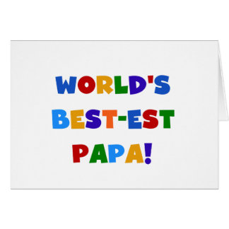 Bright Colors World's Best Papa Tshirts and Gifts Greeting Card