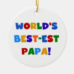 Bright Colors World's Best Papa Tshirts and Gifts Ornaments