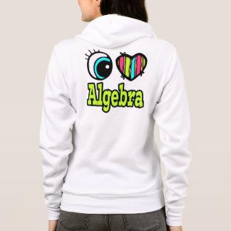 Bright Eye Heart I Love Algebra Hoodie