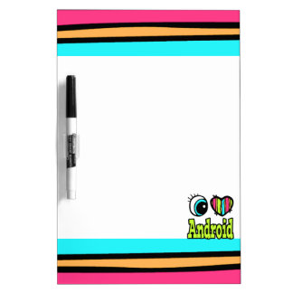 Bright Eye Heart I Love Android Dry Erase Whiteboard