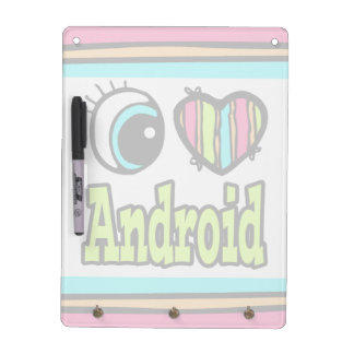 Bright Eye Heart I Love Android Dry-Erase Whiteboards