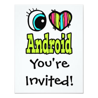 Bright Eye Heart I Love Android 4.25x5.5 Paper Invitation Card
