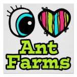 Bright Eye Heart I Love Ant Farms Posters