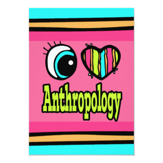 Bright Eye Heart I Love Anthropology Card