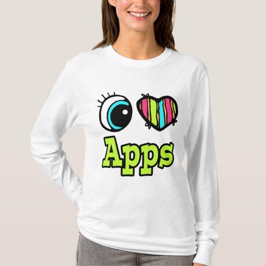 Bright Eye Heart I Love Apps T-Shirt