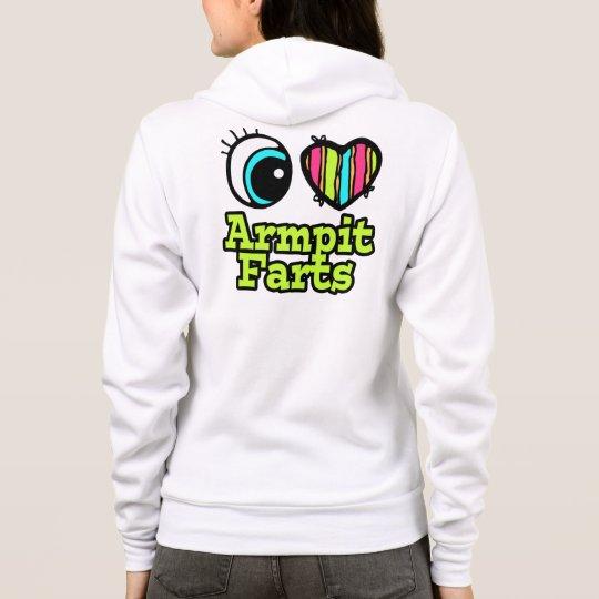 Bright Eye Heart I Love Armpit Farts Hoodie