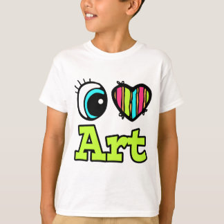 Bright Eye Heart I Love Art T-Shirt