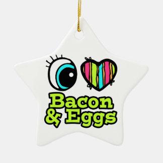 Bright Eye Heart I Love Bacon and Eggs Ceramic Ornament