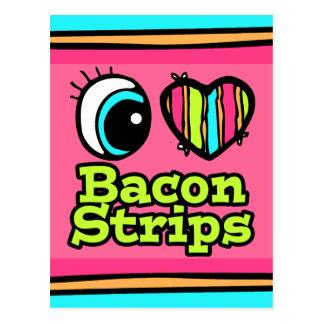Bright Eye Heart I Love Bacon Strips Postcard