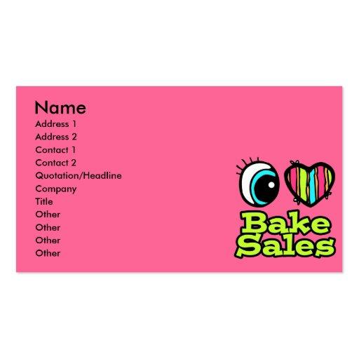 Bright Eye Heart I Love Bake Sales Business Card