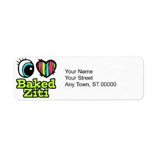 Bright Eye Heart I Love Baked Ziti Label