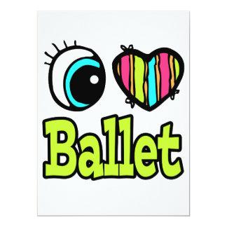 Bright Eye Heart I Love Ballet Card