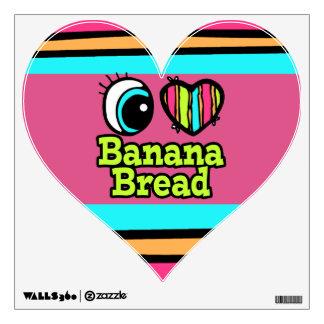 Bright Eye Heart I Love Banana Bread Wall Decal