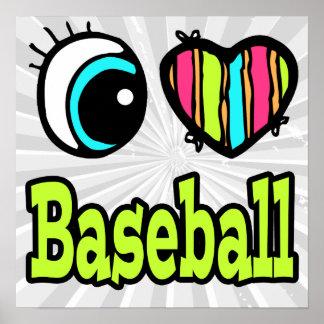 Bright Eye Heart I Love Baseball Poster