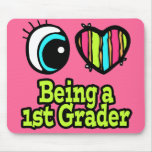 Bright Eye Heart I Love Being a 1st Grader Mouse Pad
