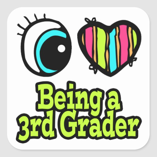 Bright Eye Heart I Love Being a 3rd Grader Square Sticker