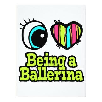 Bright Eye Heart I Love Being a Ballerina Card