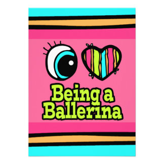 Bright Eye Heart I Love Being a Ballerina Invite